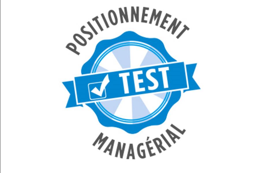 Test positionnement managérial